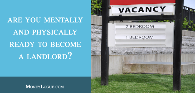Are You Mentally and Physically Ready to Become a Landlord?