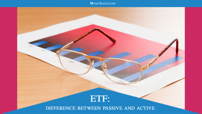 Exchange Traded Fund: Difference Between Active and Passive ETF Investing