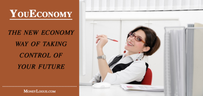 YouEconomy: The New Economy Way of Taking Control of Your Future