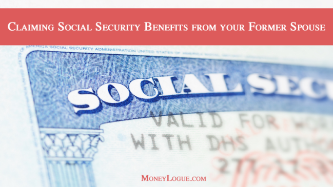 Claiming Social Security Benefits from your Former Spouse