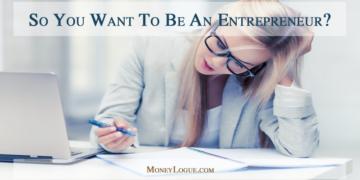 Entrepreneurship – Do You Have What it Takes?