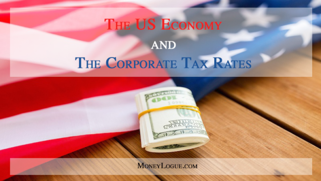 The US Economy and The Corporate Tax Rates