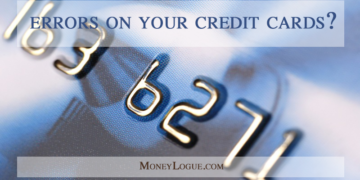 Credit Card Errors? Five Smart Strategies to Prevent And Resolve Them