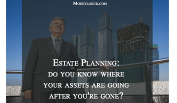 Estate Planning Strategies: Knowing Where Your Assets Are Going After You're Gone!