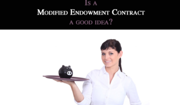 5 Reasons Why Creating a Modified Endowment Contract is a Good Idea