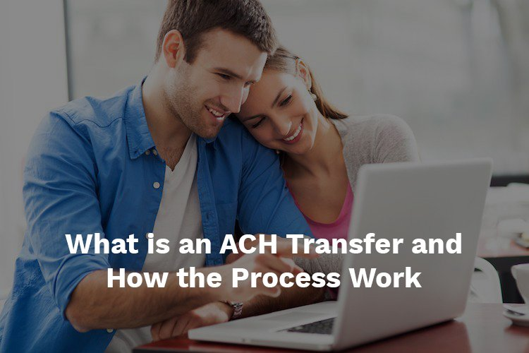 How an ACH transfer work
