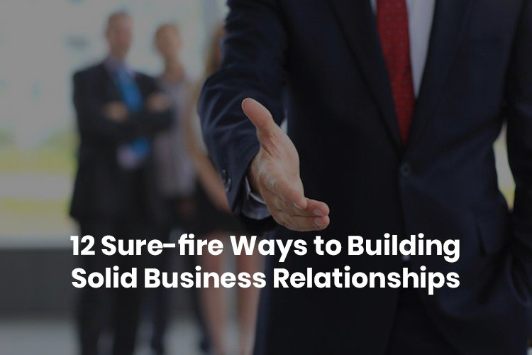 building a solid business relationship