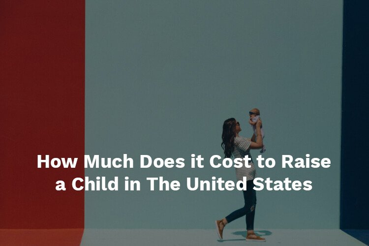 how much does it cost to raise a child