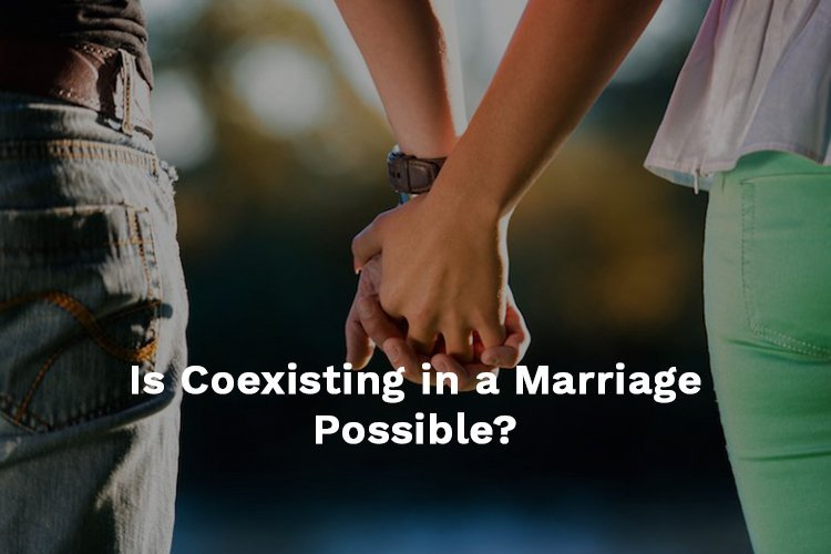 coexisting in a marriage