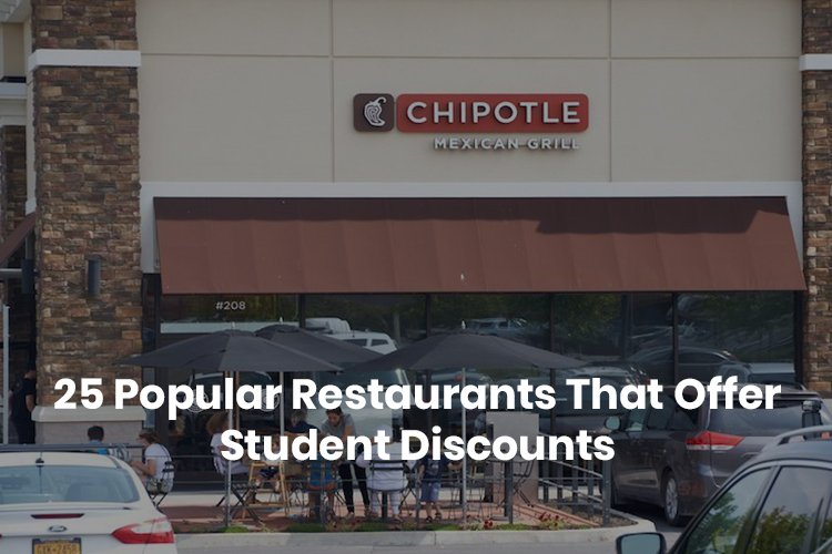 Restaurants college student discounts Chipotle
