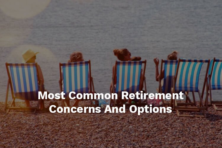 Common Retirement Concerns