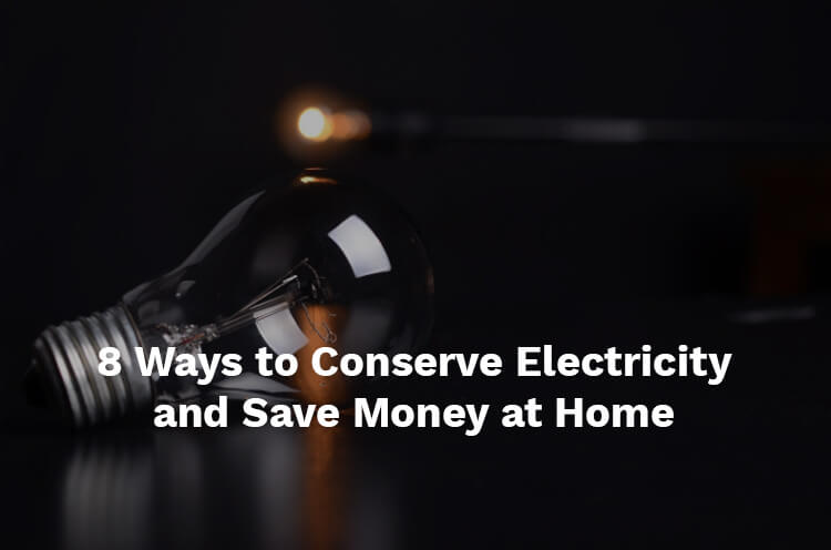 Conserve Electricity at Home