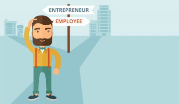 Entrepreneur or an Employee? What Do You Really Want to Be