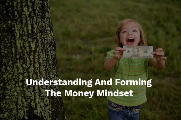 forming the money mindset