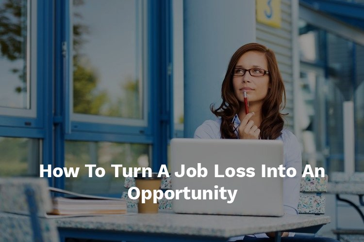 job loss to opportunity