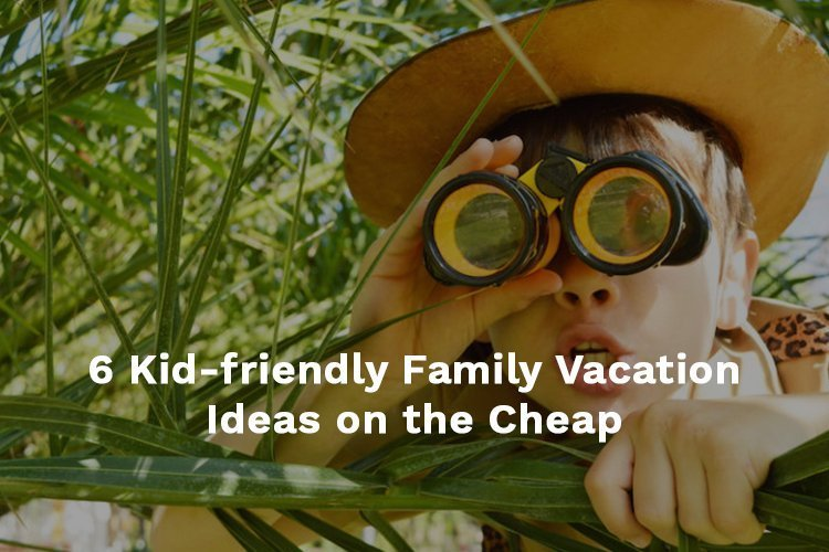 kid-friendly vacation