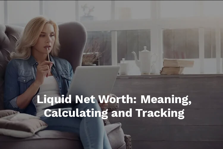 what is a liquid net worth