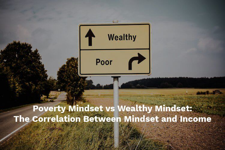 poverty mindset and wealthy mindset