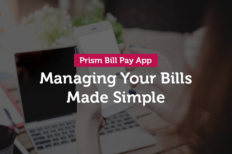 Prism Bill Pay App