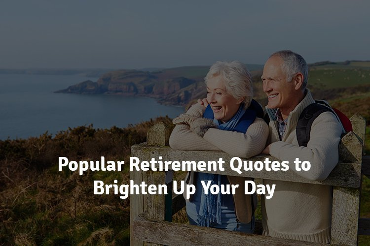 30 Popular Retirement Quotes