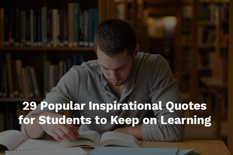 inspirational quotes for students to keep on learning