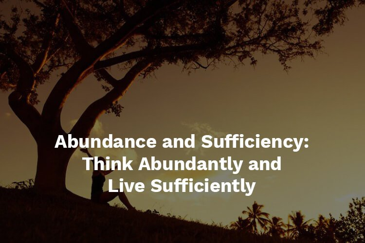abundance and sufficiency