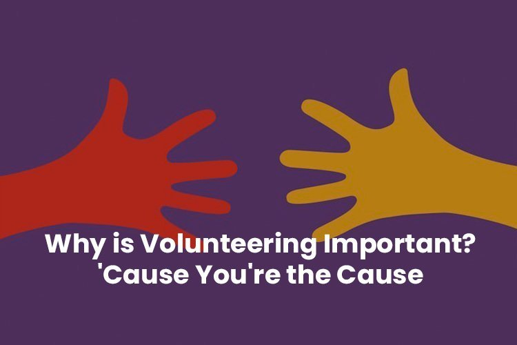 why is volunteering important