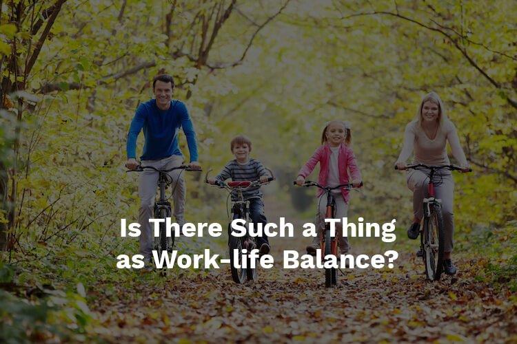 work-life balance today
