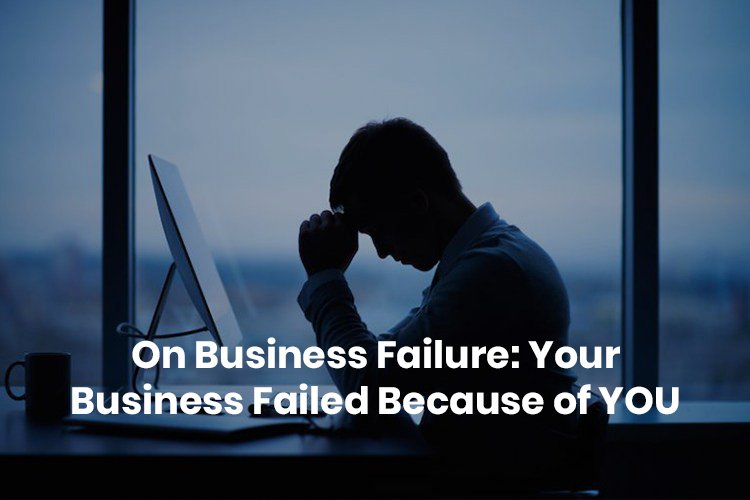 your business failed
